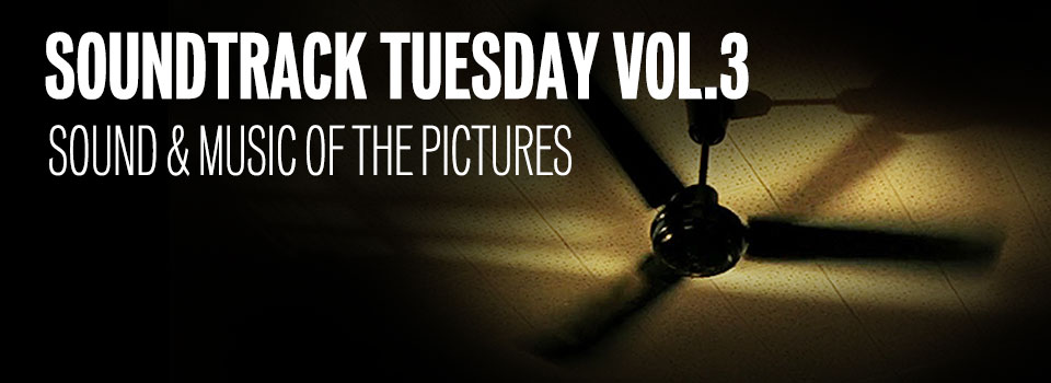 Soundtrack Tuesday Vol. 3